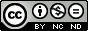 Εικονίδιο για την Creative Commons άδεια: Αναφορά - Μη Εμπορική Χρήση -Όχι Παράγωγα Έργα (CC BY-NC-ND)